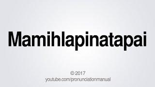 How to Pronounce Mamihlapinatapai