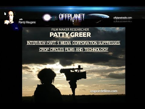 Patty Greer: Media Corp. Suppresses Crop Circles  and Free Energy Tech