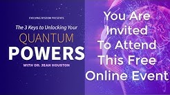 Discover How To Unlock Your Quantum Powers With Dr. Jean Houston