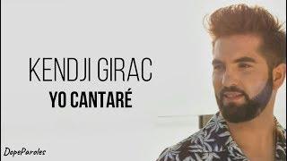 Kendji Girac - Yo Cantaré (Paroles)