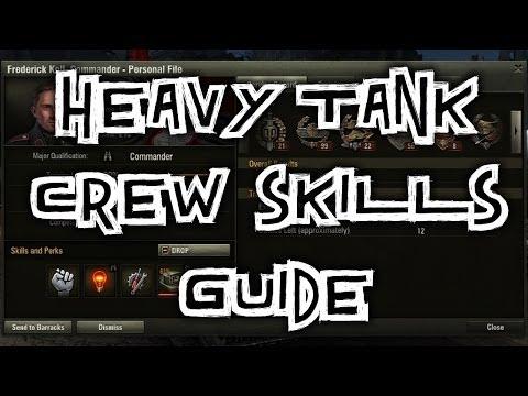 World Of Tanks || Heavy Tank - Crew Skills Guide