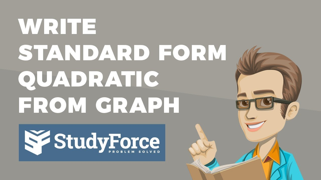 how to write a quadratic equation in standard form