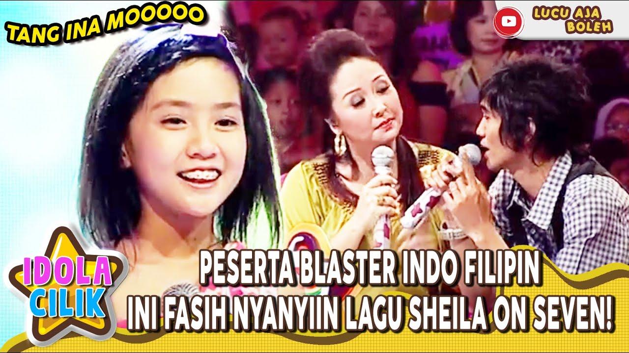 PESERTA BLASTER INDO FILIPINA INI FASIH NYANYIIN LAGU SHEILA ON SEVEN! - MENUJU PENTAS IDOLA CILIK