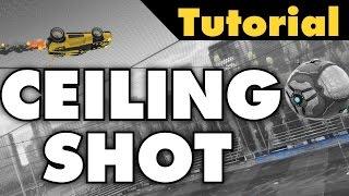 Rocket League Tutorial | Ceiling shot (Advanced aerial)