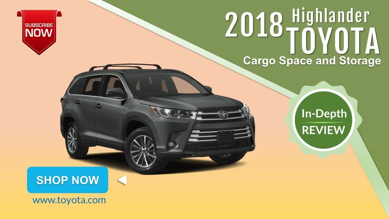 2018 Toyota Highlander Cargo Space And Storage Review