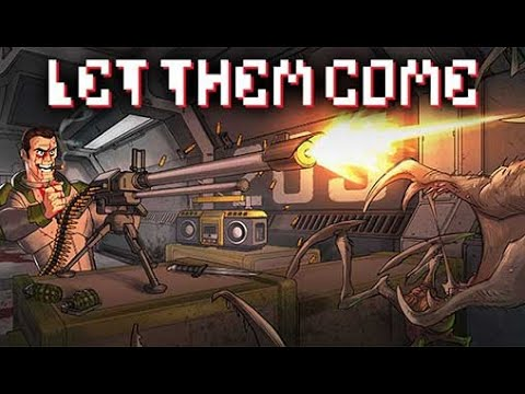 Let Them Come Gameplay No Commentary |