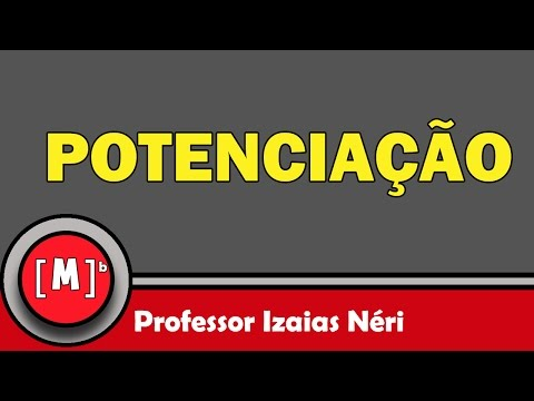 Potenciação - Aula 03 - Expoente Negativo