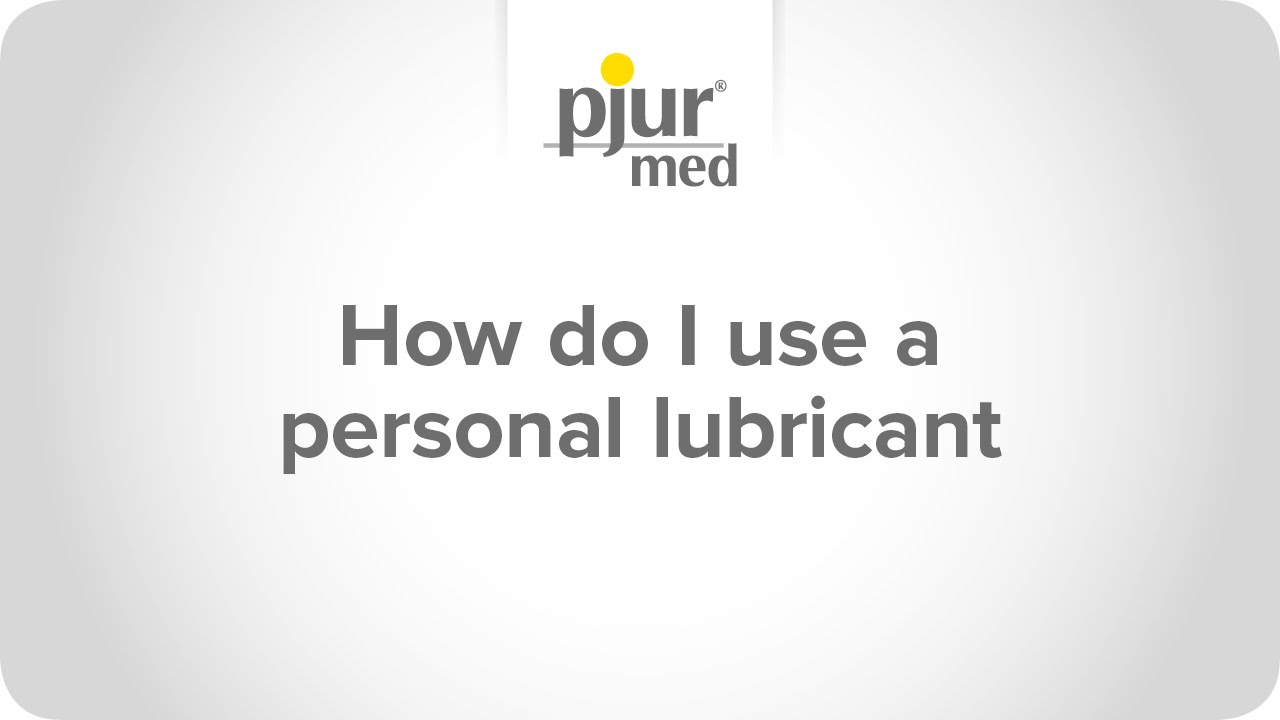 How to use personal lube