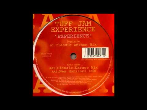 Tuff Jam Experience - Experience (Classic Anthem Mix)