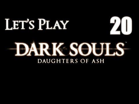 Dark Souls Daughters of Ash - Let's Play Part 20: Demon of Bad Design