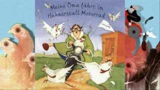 Kinderlied - Meine Oma fährt im Hühnerstall Motorrad.