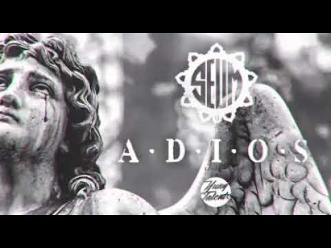 SEUM - ADIOS