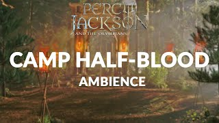 Camp Half-Blood - Percy Jackson and the Olympians Ambience, ASMR & Soundtrack