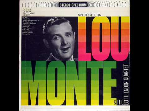LOU MONTE WHO STOLE MY PROVALONE
