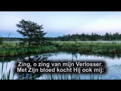 Opwekking 226 - Ik Wil Zingen Van Mijn Heiland