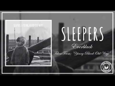 Sleepers - Everblack