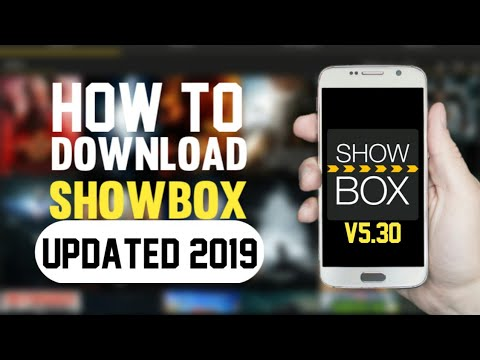 How To Download ShowBox On Android Device Latest Version | V5.30 (2019)