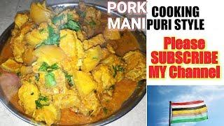 MANIPUR COOKING STYLE of pork # Easy cooking method of pork#
