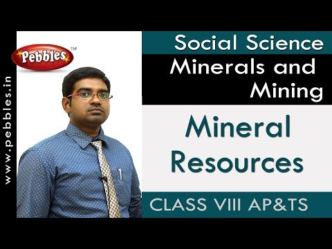 Mineral Resources : Minerals and Mining | Social | Class 8 | AP&TS Syllabus