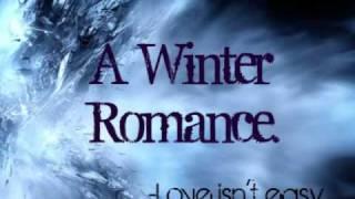 A Winter Romance {10} P. 2 ♥