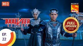 Baalveer Returns - Ep 22 - Full Episode - 9th October, 2019