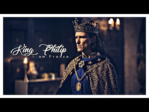 I am France. [King Philip]