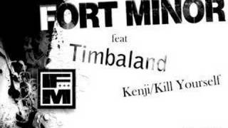Fort minor ft. Timbaland - Kenji/Kill Yourself