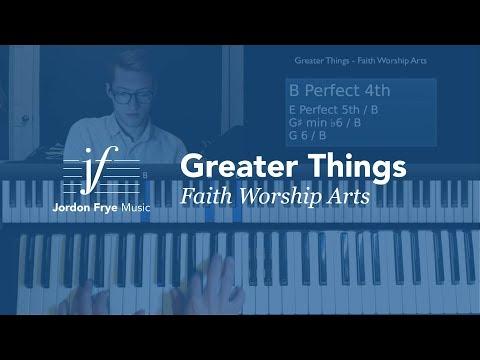 Greater Things // Faith Worship Arts // Piano Tutorial