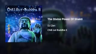The Divine Power Of Shakti