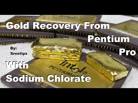 Gold Recovery Pentium Pro with Sodium Chlorate