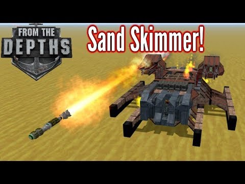From The Depths | Sand Skimmer!!