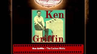 Ken Griffin – The Cuckoo Waltz