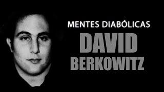 DAVID BERKOWITZ  O Filho de Sam | Mentes Diabólicas