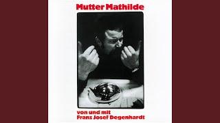 Franz Josef Degenhardt – Mutter Mathilde