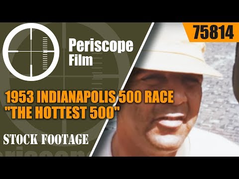 "1953 INDIANAPOLIS 500 RACE ""THE HOTTEST 500""  75814"