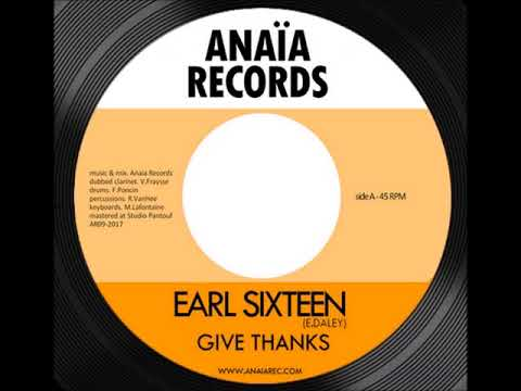 Earl Sixteen - Give Thanks (2017)