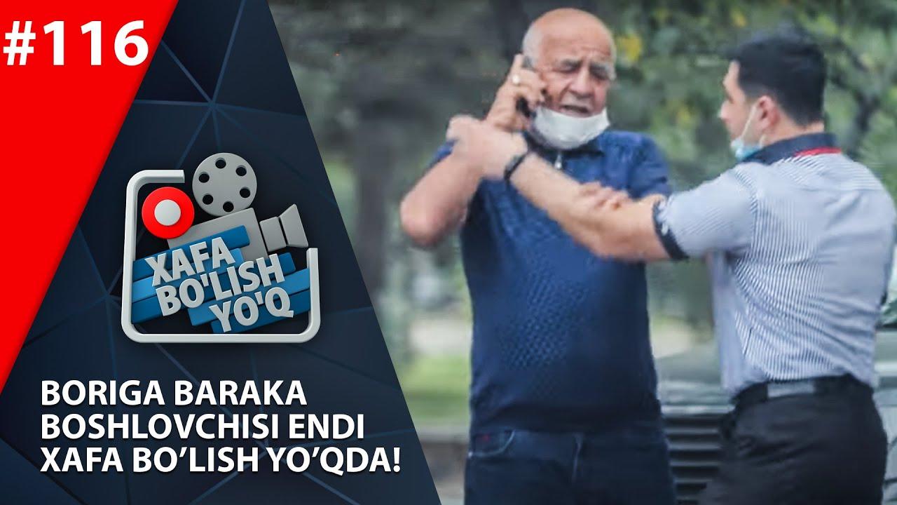 Xafa bo'lish yo'q 116-son Boriga baraka boshlovchisi endi Xafa bo'lish yo'qda! (12.09.2020