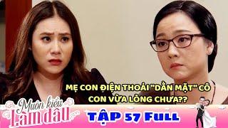 Muôn Kiểu Làm Dâu - Tập 57 Full - Phim Mẹ chồng nàng dâu -  Phim Việt Nam Mới Nhất 2019 - Phim HTV