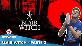 BLAIR WITCH NO EI GAMES - OCTAVIO NETO MORRENDO DE MEDO!