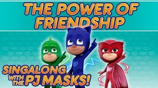 pj masks the power of friendship new song 2016