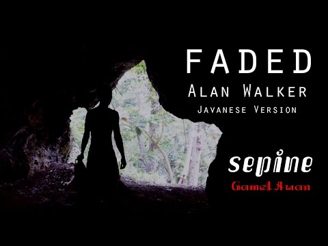 Alan Walker - Faded Javanese Version (Sepine)