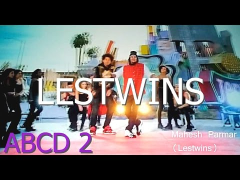 Lestwins Dance  ABCD 2 HD 720p LESTWINS  tattoo Song Official