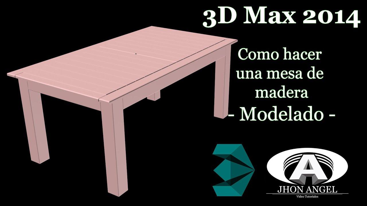 3d max 2014 como hacer una mesa de madera modelado for Construir mesa de madera