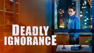 "English Christian Movie ""Deadly Ignorance"""