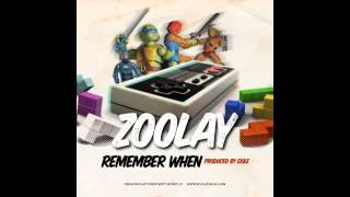 ZOOLAY - Remember When - Produced by EXILE