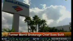 Former Merrill Brokerage Chief Sues BofA - Bloomberg