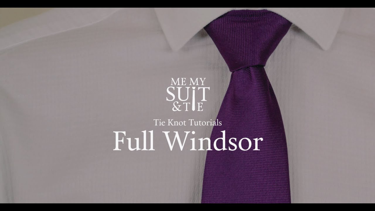 Tie Knot Tutorials: How to tie the Full Windsor - YouTube