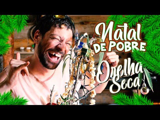 NATAL DE POBRE - MC ORELHA SECA ♫
