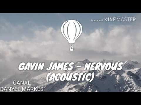 Gavin James - Nervous (acoustic)