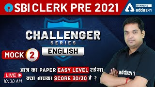 SBI Clerk 2021 | English Challenger Series | Mock 2 #Adda247